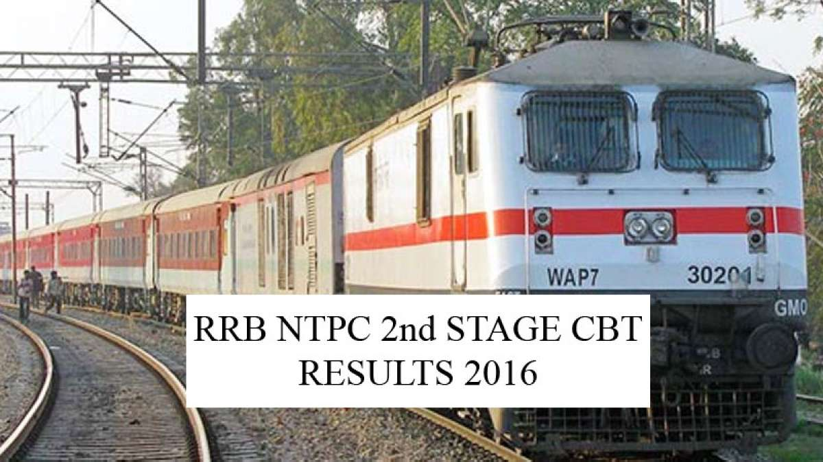 RRB NTPC Recruitment 2016-17: Stage 2 CBT Results announced on rrbbpl.nic.in