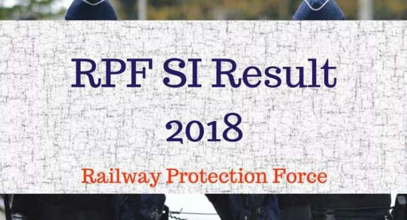 RPF SI 2018 written exam result declared; Group A PET/PMT admit card released